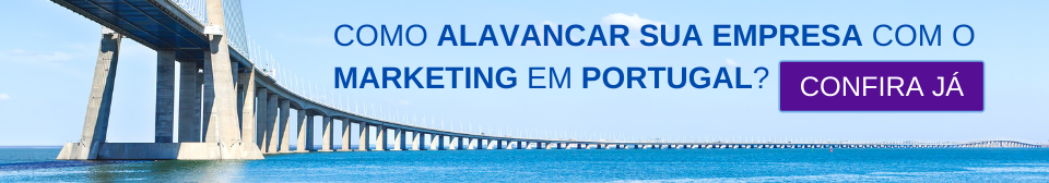 Como alavancar sua empresa com o Marketing em Portugal?